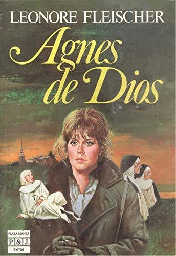 9788401321504: Agnes De Dios/Agnes of God (Spanish Edition)