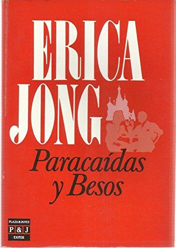 9788401321559: Paracaidas Y Besos/Parachutes and Kisses