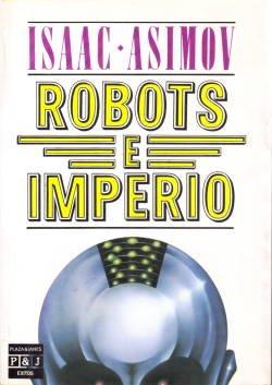9788401321696: Robots E Imperio/Robots and Empire (Spanish Edition)