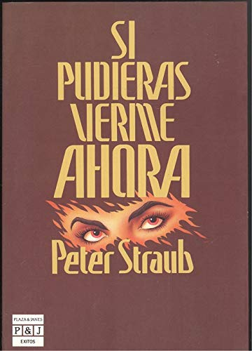 9788401321917: Si Pudiera Verme Ahora/If You Could See Me Now (Spanish Edition)