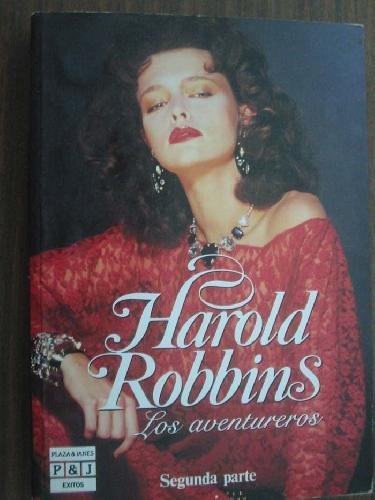 LOS AVENTUREROS (1º PARTE): HAROLD ROBBINS