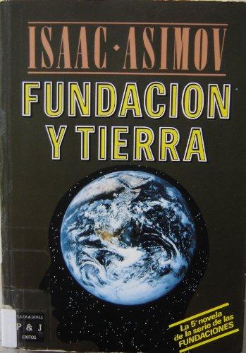 9788401322174: Fundacion y tierra