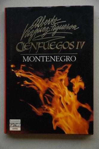 9788401323232: Cienfuegos IV. Montenegro