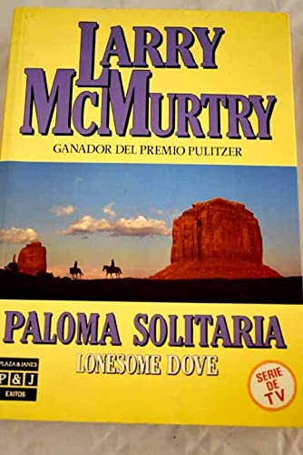 9788401323393: Paloma solitaria (Lonesome dove)