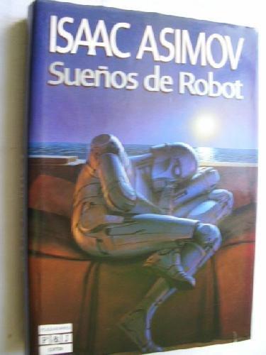 9788401324123: Sueños de robot