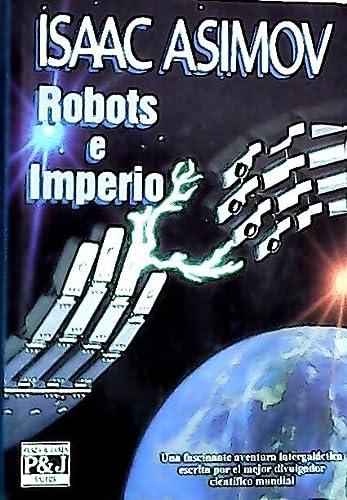 9788401324550: Robots e imperio