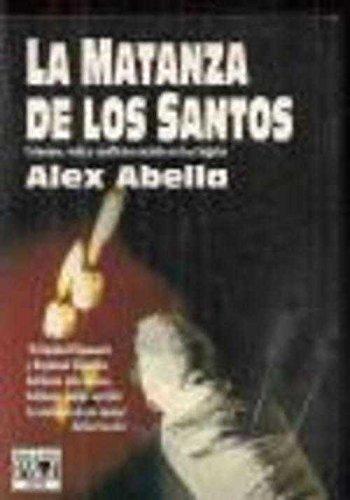 9788401324765: La matanza de los santos