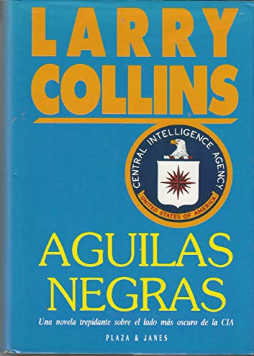 9788401324819: Aguilas Negras (Spanish Edition)