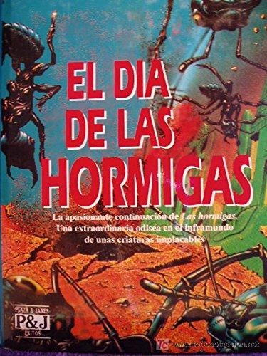 EL DIA DE LAS HORMIGAS: WERBER, BERNARD