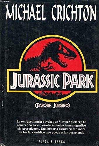 Jurassic Park (Parque Jurásico) (en castellano): Crichton, Michael