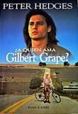 9788401325465: ¿A quién ama Gilbert Grape?