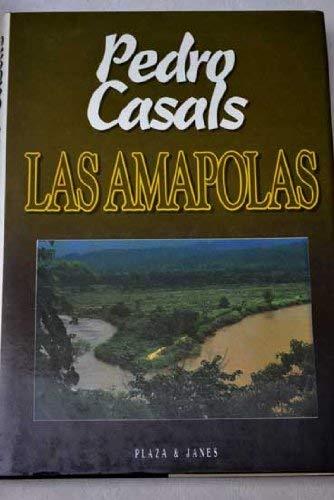 Las amapolas (Spanish Edition): Casals Aldama, Pedro
