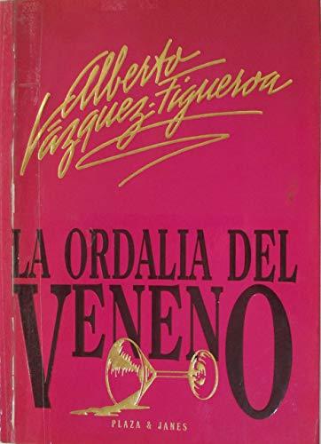 La ordalia del Veneno: Vazquez-Figueroa, A