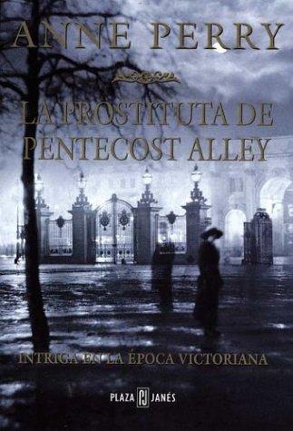9788401327148: Prostituta de Pentecost Alley, La (Spanish Edition)