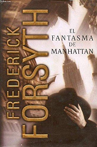 El fantasma de Manhattan: Frederick Forsyth