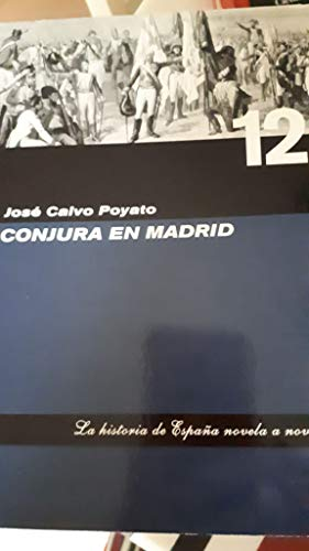 9788401327667: Conjura en Madrid