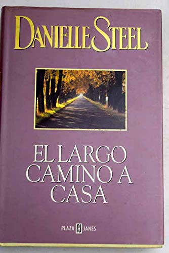 9788401327834: El largo camino a casa (Spanish Edition)