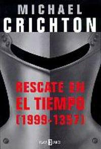 9788401328114: Rescate en el tiempo (Exitos De Plaza & Janes)