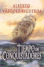 9788401328145: Tiempo De Conquistadores