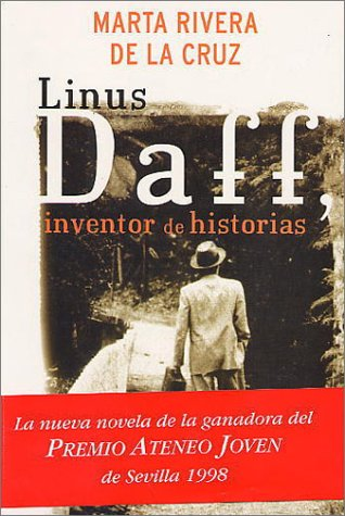 9788401328152: Linus daff: inventor de historias