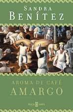 9788401328626: Aroma De Cafe Amargo (Spanish Edition)