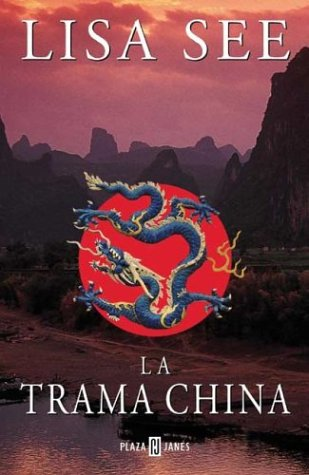 9788401328664: La Trama China (Spanish Edition)