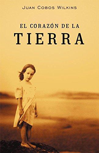 9788401329036: El corazon de la tierra / The heart of the earth (Spanish Edition)