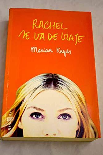 9788401329548: Rachel se va de viaje / Rachel's Holiday (Spanish Edition)