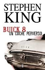 9788401329647: Buick 8, Un Coche Perverso (Spanish Edition)