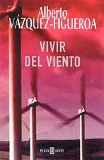9788401329753: Vivir del viento / Living Wind (Exitos) (Spanish Edition)