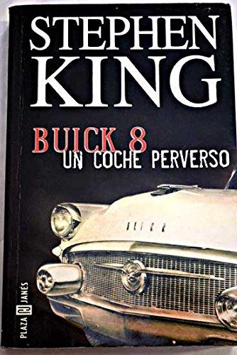 9788401329968: Buick 8, un coche perverso