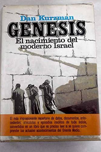 Génesis. El nacimiento del moderno Israel: Kurzman, Dan