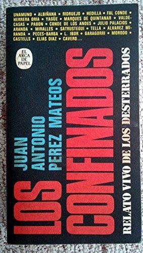 9788401330971: Los confinados: Desde la dictadura de Primo de Rivera hasta Franco (Spanish Edition)