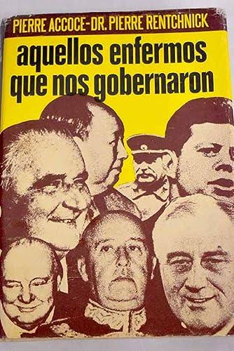 9788401331114: AQUELLOS ENFERMOS QUE NOS GOBERNARON
