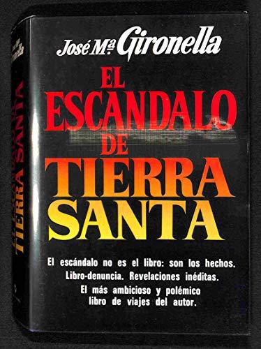9788401331176: El escándalo de Tierra Santa