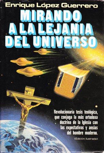 9788401331299: MIRANDO A LA LEJANIA DEL UNIVERSO