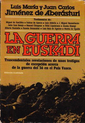 9788401331336: Guerra En Euskadi, La