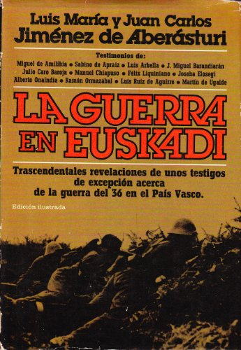 9788401331336: La guerra en Euskadi (Spanish Edition)