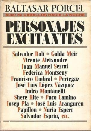 Personajes Excitantes by Baltasar Porcel (1978, Hardcover): Porcel, Baltasar