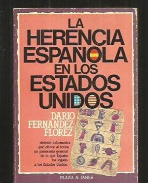 9788401331886: La herencia española en los Estados Unidos (Spanish Edition)