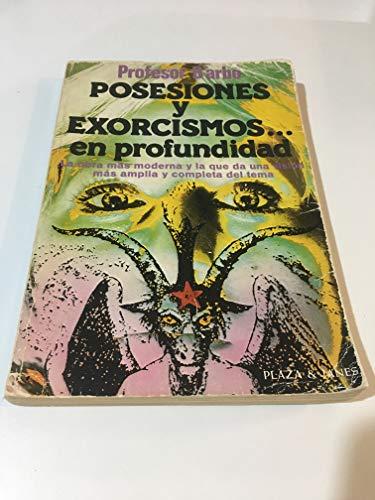 Posesiones y exorcismos. en profundidad: Profesor Darbó