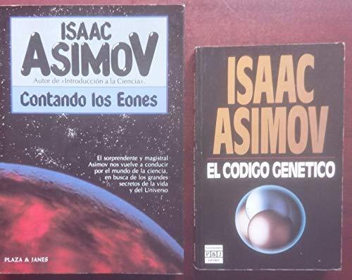 9788401332227: Contando los Eones. El sorprendente y magistral Asimov nos vuelve a conducir por el mundo de la ciencia, en busca de los grandes secretos de la vida y el Universo.