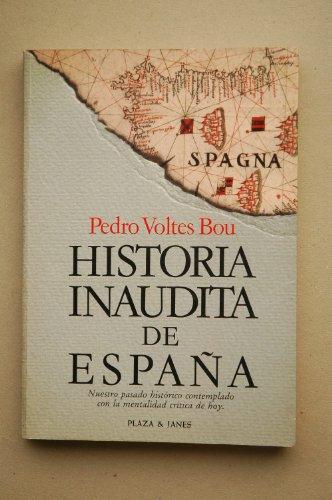 9788401332234: Historia inaudita de Espana: Topicos, falsedades y sandeces de nuestra cronica nacional (Spanish Edition)