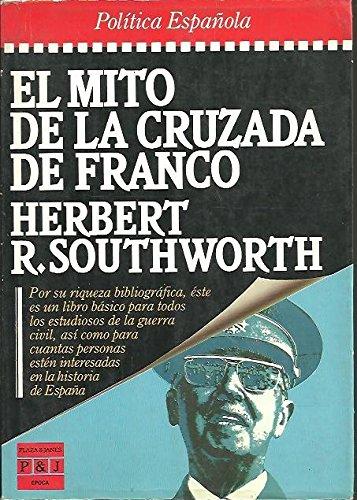9788401333156: EL MITO DE LA CRUZADA DE FRANCO.
