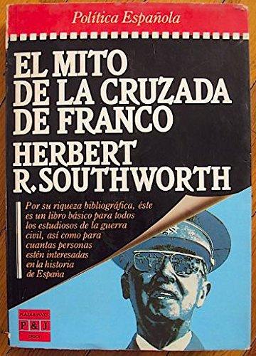 9788401333156: El mito de la cruzada de Franco (Epoca. Política española) (Spanish Edition)