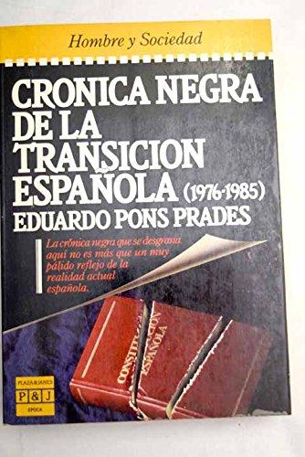 9788401333309: Cronica negra de la transicion española (Hombre y sociedad)