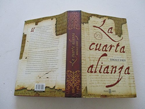 9788401335457: La Cuarta Alianza/ the Forth Alliance (Exitos) (Spanish Edition)