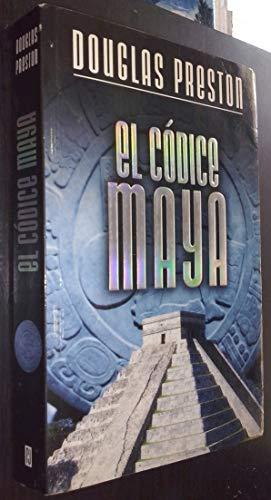 9788401335594: El códice Maya / The Codex (Spanish Edition)