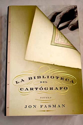 Biblioteca del cartografo / Cartographer Library (Exitos) (Spanish Edition) (8401335655) by Jon Fasman