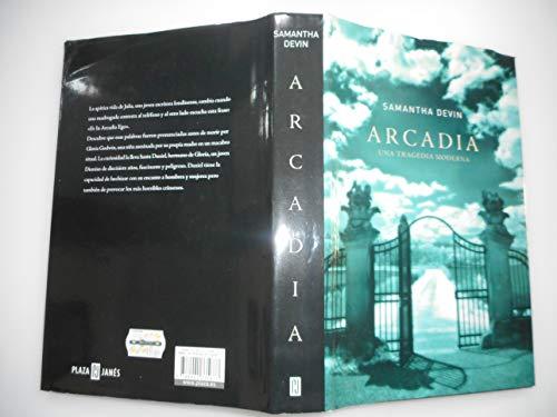 9788401335877: Arcadia: Una tragedia moderna/ A Modern Tragedy (Spanish Edition)